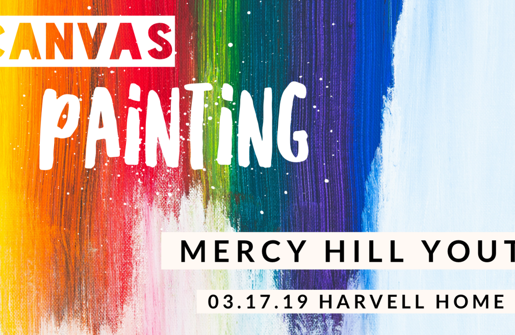Mercy Hill Youth Event - Canvas Painting