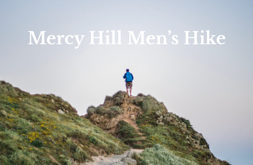 Mercy Hill Men's Hike